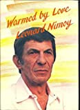 Warmed by Love, Leonard Nimoy, 0883962004