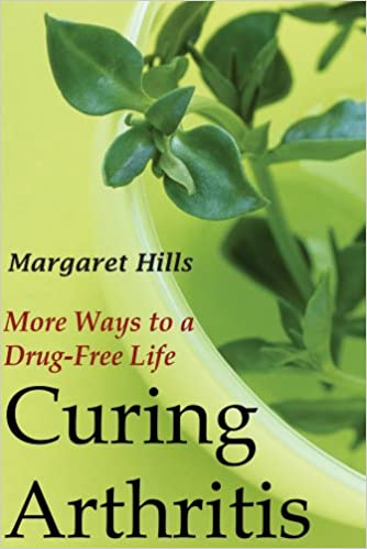 Curing Arthritis: More Ways to a Drug-Free Life