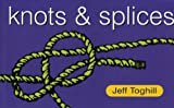 Knots and Splices, Jeff Toghill, 1864364564