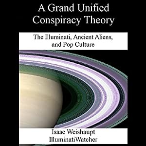 A Grand Unified Conspiracy Theory Audiobook