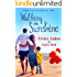 Walking on Sunshine: A Sweet Love Story (Seasons of Love Book 1)