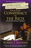 img - for Rich Dad's Conspiracy of the Rich: The 8 New Rules of Money by Robert T. Kiyosaki (2009-09-21) book / textbook / text book
