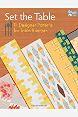 Set the Table: 11 Designer Patterns for Table Runners Paperback