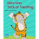 Elphie Goes Trick or Treating (Elphie Books Book 3)