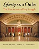 img - for By Banning - Liberty and Order: The First American Party Struggle: 1st (first) Edition book / textbook / text book