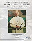 Pope Pius XII and World War II- The Documented Truth