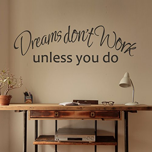 Dreams Don't Work Unless You Do Inspirational Wall Decal Vinyl Inspirational Wall Quote Wall Letters Words Graphic Office Wall Art Decoration White by DigTour WallArt