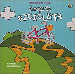 Moca da Bicicleta, A: Maria Eduarda Novaes: 9788541111300: Amazon.com: Books