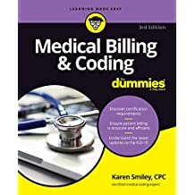Medical Billing and Coding For Dummies, 3rd Edition (For Dummies (Career/Education))