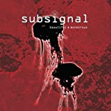 Beautiful & Monstrous by SUBSIGNAL (2009-10-06)
