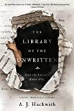 The Library of the Unwritten (A Novel from Hell's Library Book 1)