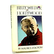 Billy Wilder in Hollywood by Maurice Zolotow (1977-11-14)