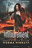 Immurement: A Young Adult Science Fiction Dystopian Novel (The Undergrounders Series Book One)