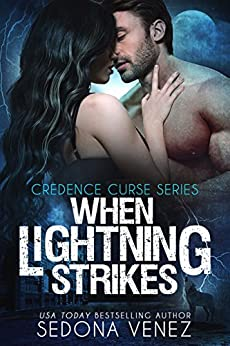 When Lightning Strikes (Credence Curse Book 2) by [Venez, Sedona]