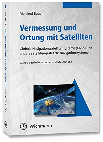 vermessung-und-ortung-mit-satelliten-globales-navigationssatellitensystem-gnss-und-andere-satellitengesttzte-navigationssysteme