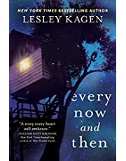 Every Now and Then: A Novel