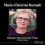 Déjeuners chez Germaine Tillion | Ariane Laroux
