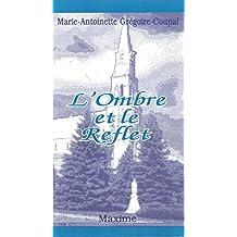 L'ombre et le reflet: (poèmes) (French Edition)