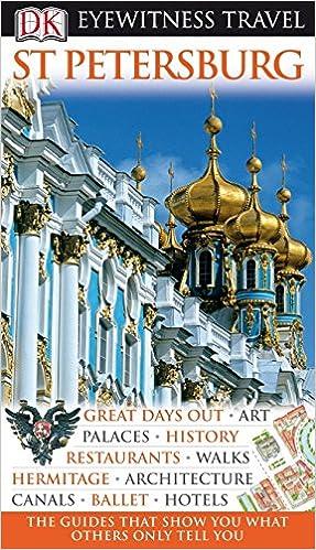 St Petersburg DK Eyewitness Travel Guide