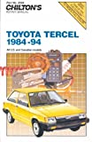 Toyota Tercel 1984-1994, Chilton Automotive Editorial Staff, 0801985994