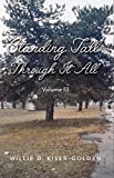 Standing Tall Through It All: Volume III