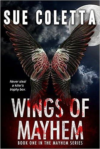 Wings of Mayhem (The Mayhem Series): Amazon.es: Sue Coletta ...