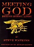 Meeting God Behind Enemy Lines: My Christian Testimony As a U. S. Navy Seal