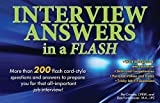 By Pat Criscito CPRW Interview Answers in a Flash: More than 200 flash card-style questions and answers to prepare you fo (2nd Second Edition) [Paperback]