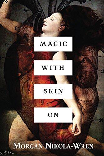 (Magic with Skin On)
