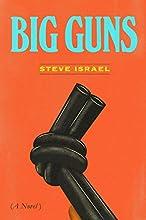 Big Guns: A Novel
