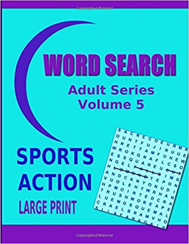 Book Word Search Adult Series Volume 5: Sports Action Large Print