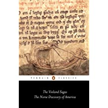 "The Vinland Sagas: The Norse Discovery of America: ""Graenlendinga Saga"" and ""Eirik's Saga"" (Classics)"