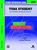 Student Instrumental Course Tuba Student, Kenneth Swanson and Fred Weber, 0757904165