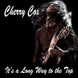 It's a Long Way to the Top: An Erotic Rock 'n' Roll Romance
