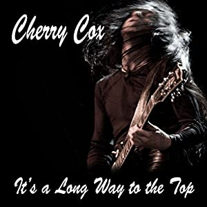 It's a Long Way to the Top: An Erotic Rock 'n' Roll Romance Audiobook