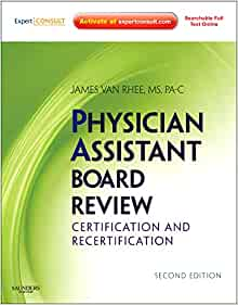 Physician Assistant Board Review E-Book - James Van Rhee ...