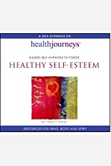 Guided Self-Hypnosis to Foster Healthy Self-Esteem by Traci Stein (2012-07-02) Audio CD