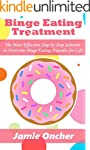 Binge Eating Treatment for Dummies: T...