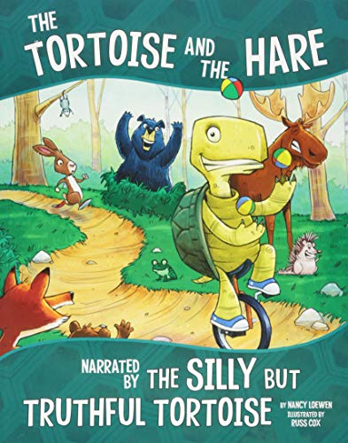 (The Tortoise and the Hare, Narrated by the Silly But Truthful Tortoise (The Other Side of the Fable))