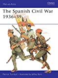 img - for The Spanish Civil War 1936 39 (Men-at-Arms) book / textbook / text book