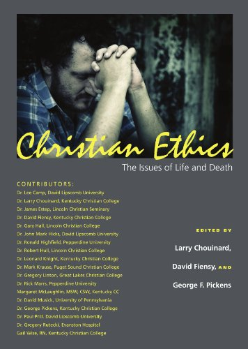 Christian Ethics: The Issues of Life and Death