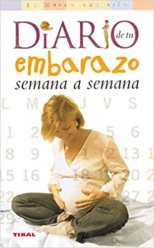 Diario de tu embarazo semana a semana - Livros na Amazon