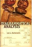 Diagrammatical Analysis, Lee L. Kantenwein, 0884691500