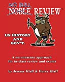 No Bull Review - U. S. History and Gov't, Jeremy Klaff and Harry Klaff, 1470095394