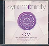 img - for OM The Reverberation of Source Synchronicity Contemporary High Tech Meditiation Holistic Lifestyle (2006 Audio CD) book / textbook / text book