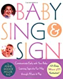 Baby Sing and Sign, Anne Meeker Miller, 1569242542