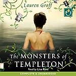 The Monsters of Templeton | Lauren Groff