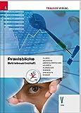 Praxisblicke - Betriebswirtschaft 5 HAK