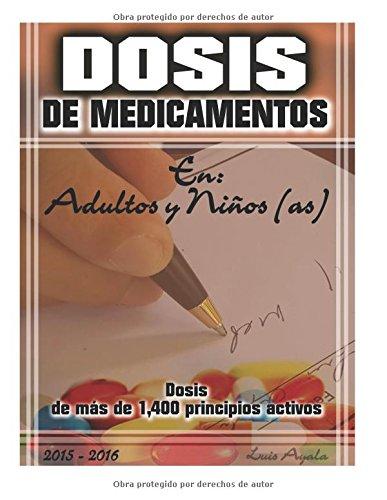 Descargar Libro Dosis De Medicamentos Dr, Luis Alonso Ayala Auth