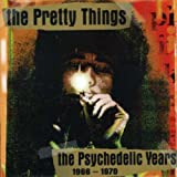 The Psychedelic Years 1966-1970